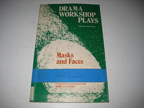 9780333360569: Masks and Faces (Drama Workshop Plays)
