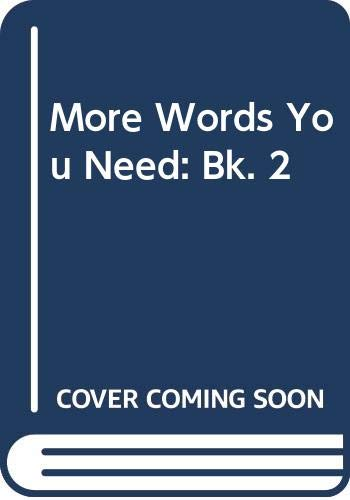 9780333360712: More Words You Need: Bk. 2