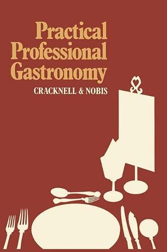 9780333361030: Practical Professional Gastronomy