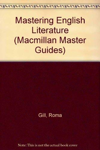 Mastering English Literature (Macmillan Master Guides): Gill, Roma