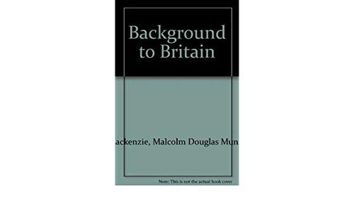 9780333361191: Background to Britain