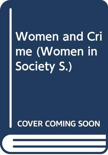 9780333362167: Women and Crime (Women in Society)