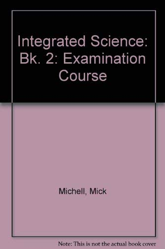 9780333362266: Integrated Science: Bk. 2: Examination Course