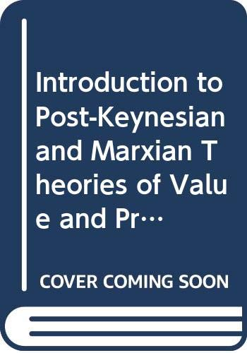 9780333362365: Introduction to Post-Keynesian and Marxian Theories of Value and Price