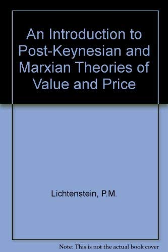 9780333362372: An Introduction to Post-Keynesian and Marxian Theories of Value and Price