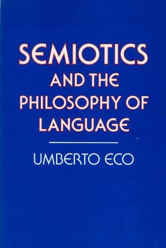 9780333363546: Semiotics and the Philosophy of Language