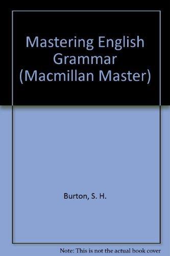 9780333363690: Mastering English Grammar (Macmillan Master Series)