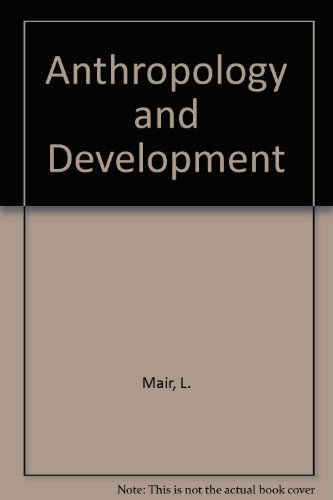 9780333363706: Anthropology and Development