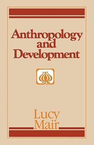 9780333363713: Anthropology and Development