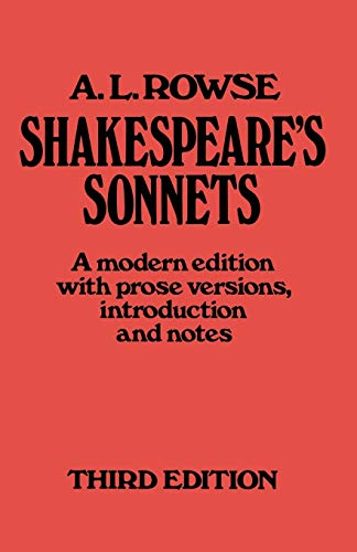 Shakespeare???s Sonnets: A Modern Edition, with Prose