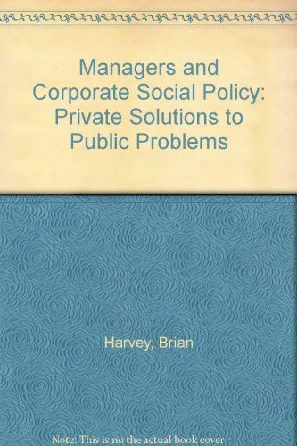 9780333364277: Managers and Corporate Social Policy: Private Solutions to Public Problems