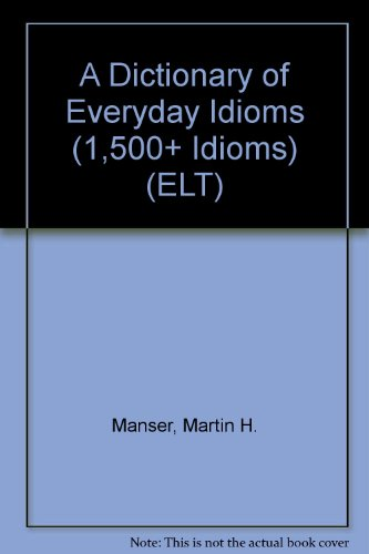 9780333365298: A Dictionary of Everyday Idioms