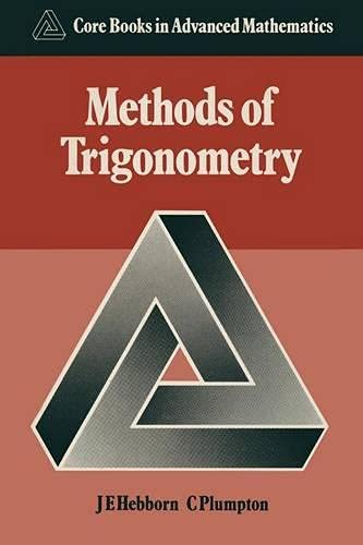 9780333365373: Methods of Trigonometry (Core Books in Advanced Mathematics)