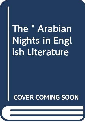 "9780333366936: The "" Arabian Nights in English Literature"