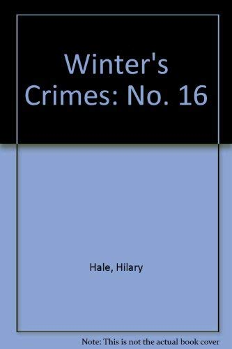 Winter's Crimes 16: Edited by Hilary