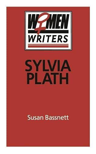 9780333367810: Sylvia Plath (Women Writers)