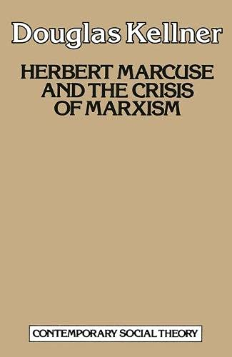 9780333368305: Herbert Marcuse and the Crisis of Marxism