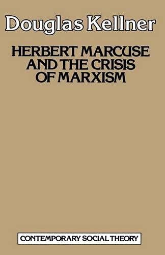 9780333368312: Herbert Marcuse and the Crisis of Marxism (Contemporary social theory)