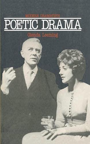Poetic Drama (Modern dramatists): Leeming, Glenda