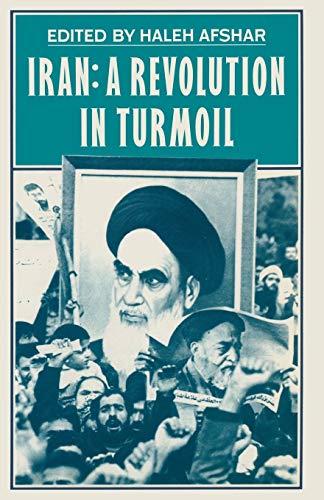9780333369470: Iran: A Revolution in Turmoil