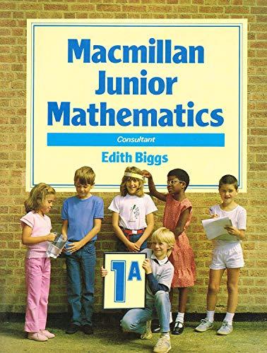 9780333369562: Macmillan Junior Mathematics: Bk. 1A