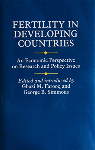 Fertility in Developing Countries an Economic Perspective: Farooq Jhazi M