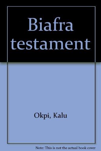 Biafra Testament: Okpi, Kalu