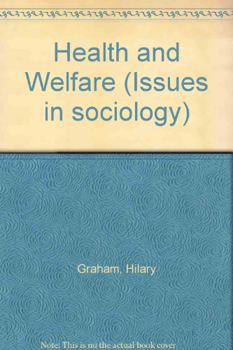 9780333371916: Health and Welfare (Issues in sociology)