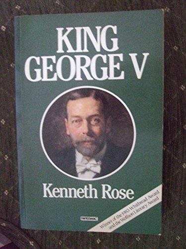 King George V: KENNETH ROSE