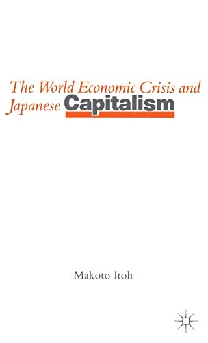 9780333372821: The World Economic Crisis and Japanese Capitalism