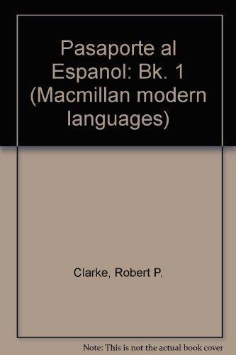 9780333373309: Pasaporte al Espanol: Bk. 1 (Macmillan modern languages)