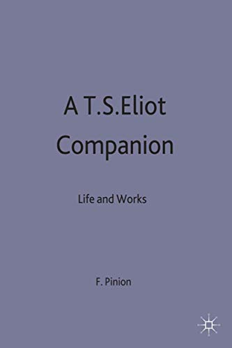 9780333373385: T.S.Eliot Companion: Life and Works (Literary Companions)