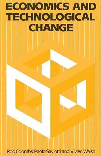 9780333374146: Economics and Technological Change