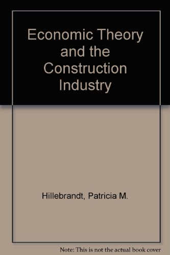 9780333374535: Economic Theory and the Construction Industry