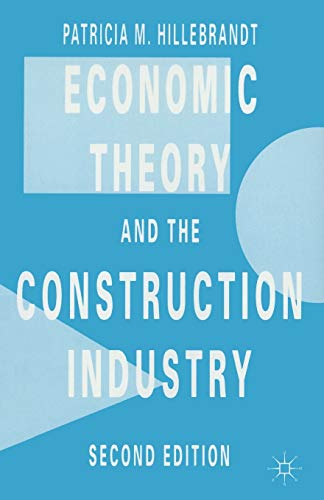 9780333374542: Economic Theory and the Construction Industry