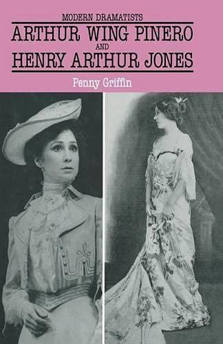9780333374603: Arthur Wing Pinero and Henry Arthur Jones (Modern Dramatists)