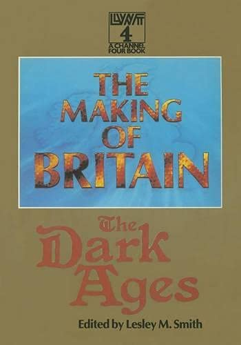 9780333375143: The Making of Britain: The Dark Ages
