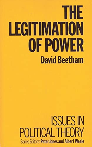 9780333375396: The Legitimation of Power (Issues in Political Theory)