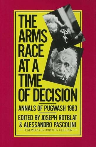 9780333376485: Annals of Pugwash: Arms Race at a Time of Decision