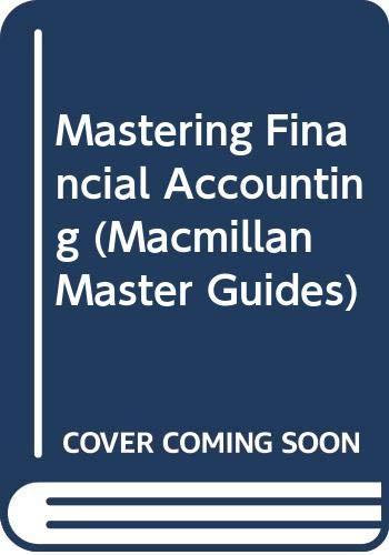 9780333376508: Mastering Financial Accounting (Macmillan Master Guides)