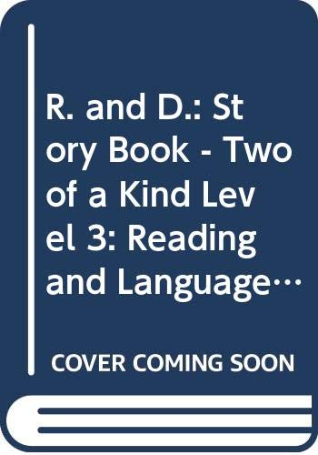 R. and D.: Story Book - Two of a Kind Level 3: Reading and Language Programme for the Primary Years (R & D) (0333377206) by Gifford, Griselda