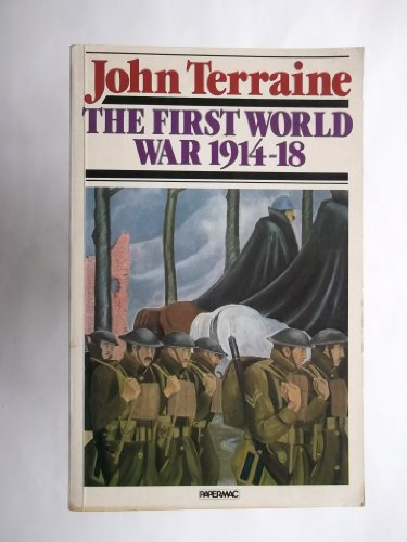 9780333379134: The First World War, 1914-18