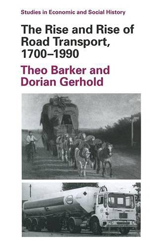 9780333379417: The Rise and Rise of Road Transport, 1700-1990 (Studies in Economic & Social History)
