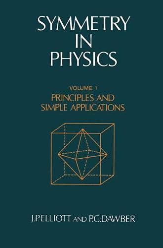 9780333382707: Symmetry in Physics: v. 1