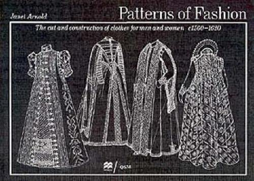 9780333382844: Patterns of Fashion: The cut and construction of clothes for men and women c.1560-1620 (v. 3)
