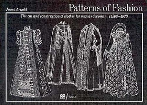 9780333382844: Patterns of Fashion: C1560-1620