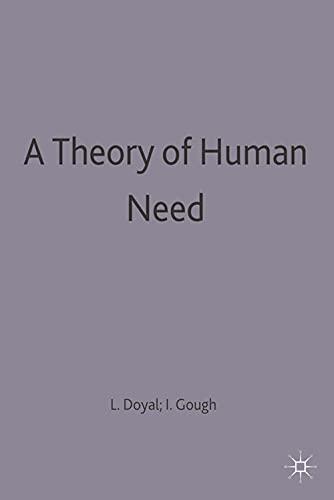 A Theory of Human Need (Paperback): Len Doyal, Ian