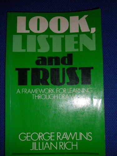 9780333383605: Look, Listen and Trust