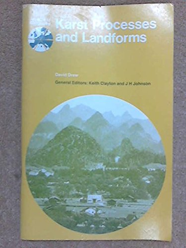 Karst Processes and Landforms (Aspects of Geography): Drew, David
