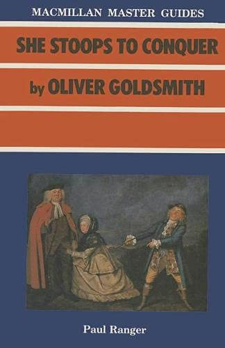 "She Stoops to Conquer"" by Oliver Goldsmith.: Ranger, Paul ; Goldsmith, Oliver"